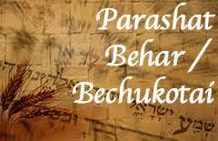 Parshat Behar-Bechukotai